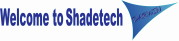 Welcome to Shadetech